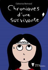 Chroniques d'une survivante...