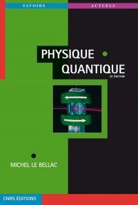 Physique quantique (nouvell...