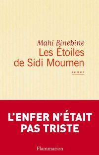 Les Étoiles de Sidi Moumen | Binebine, Mahi (1959-....). Auteur