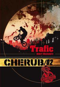Cherub (Mission 2) - Trafic | Muchamore, Robert