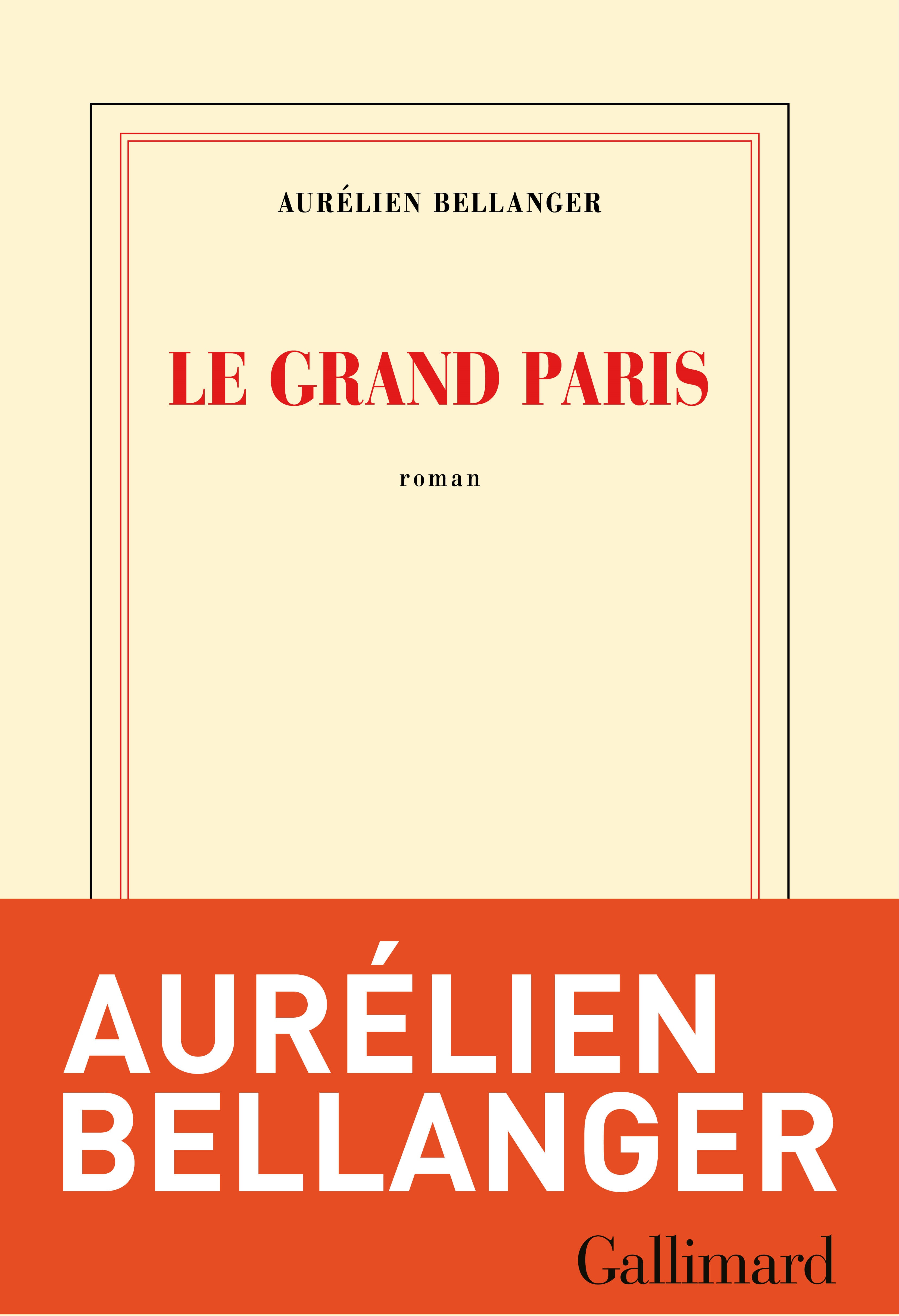 Le Grand Paris | Bellanger, Aurélien
