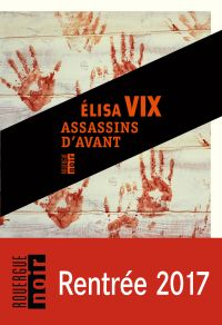 Assassins d'avant | Vix, Elisa. Auteur