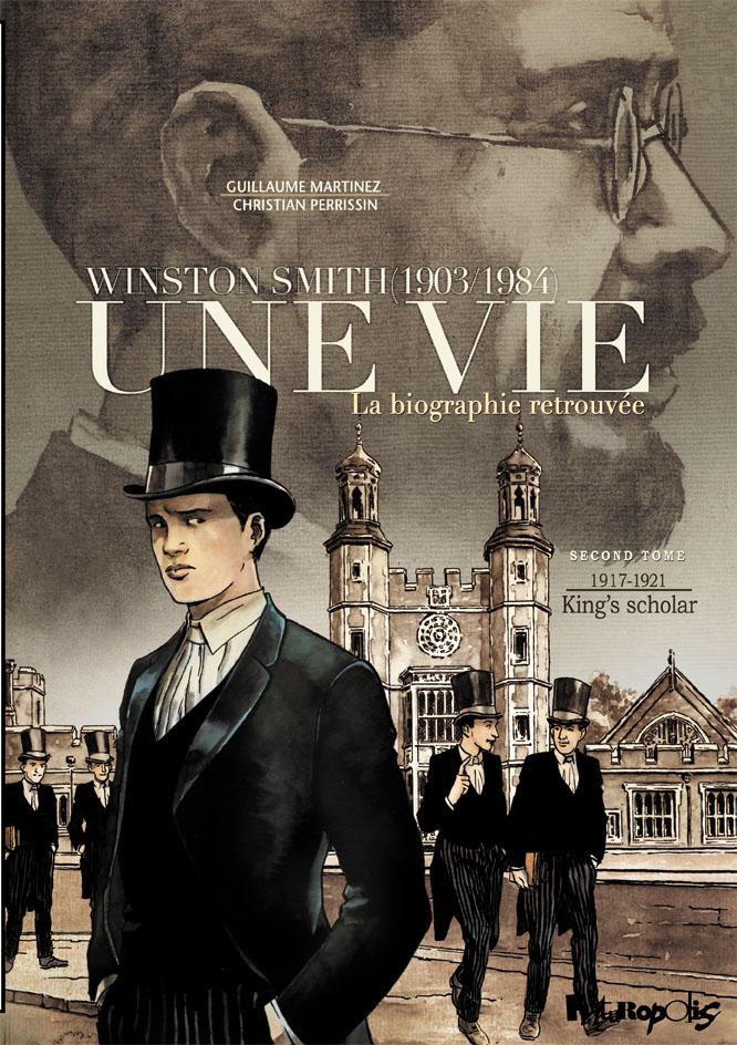 Une vie (Tome 2) - Winston Smith. La biographie retrouvée - King's scholar