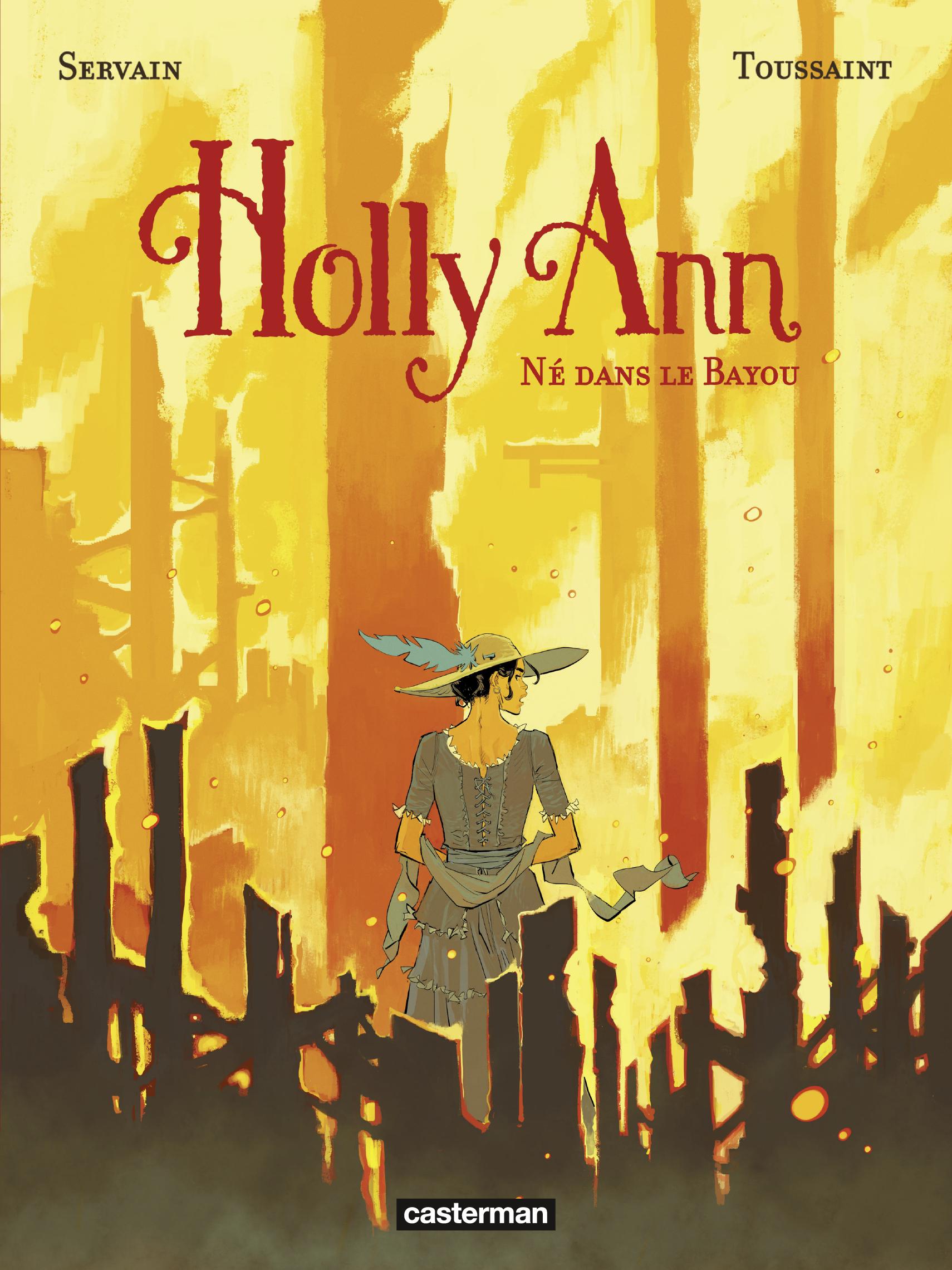Holly Ann (Tome 3)  - Né dans le Bayou