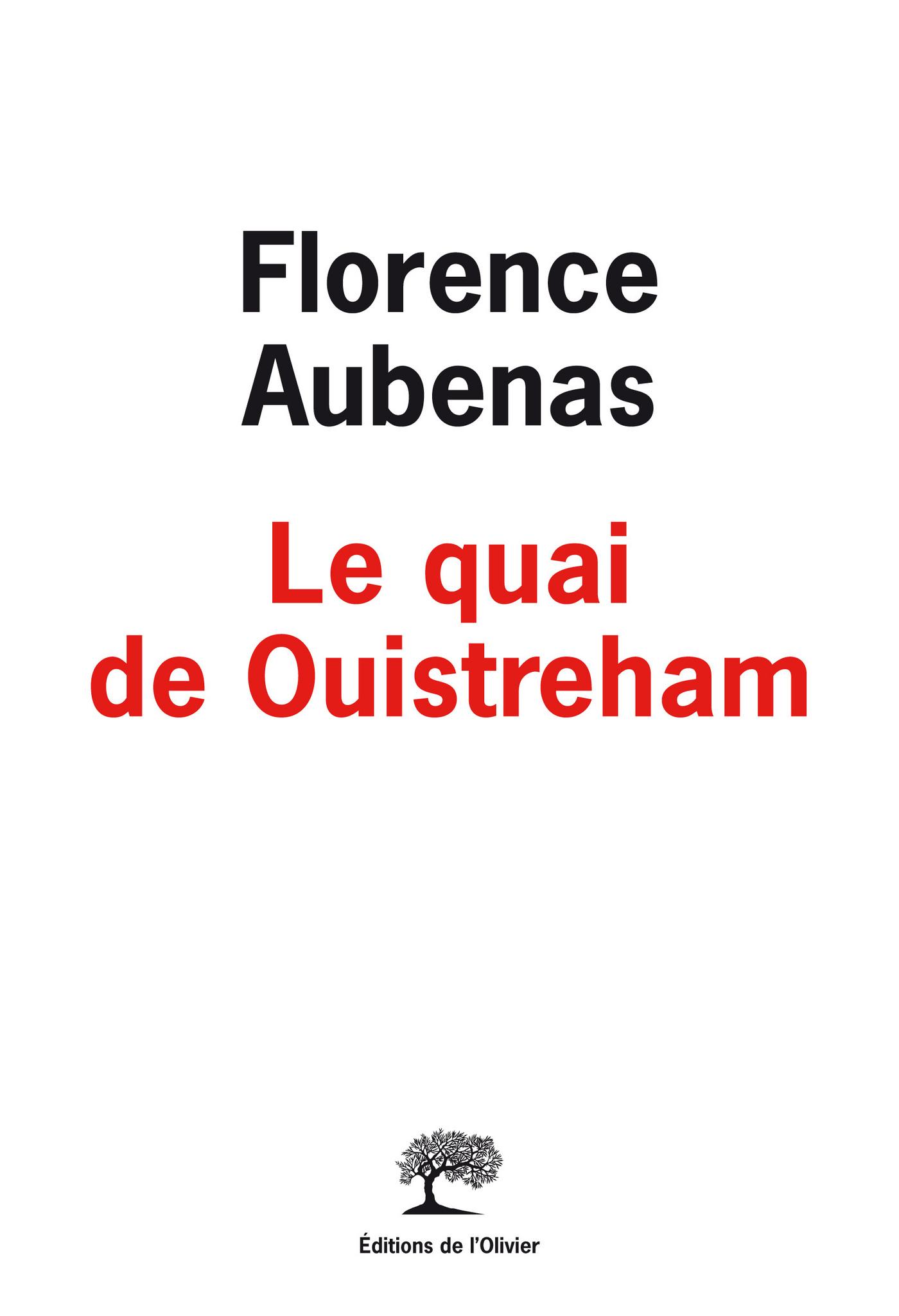 Le Quai de Ouistreham | Aubenas, Florence
