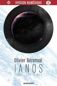 Ianos, singularité nue | BERENVAL, Olivier. Auteur