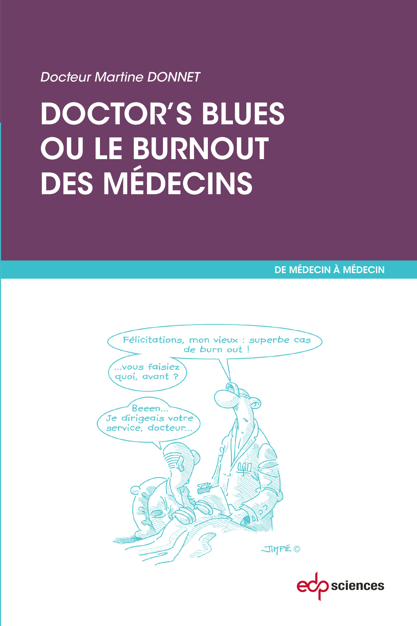 Doctor's blues ou le burnout des médecins
