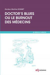 Doctor's blues ou le burnou...