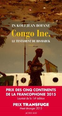 Congo Inc. : le testament de Bismarck