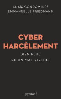 Cyberharcèlement | Condomines, Anaïs. Auteur