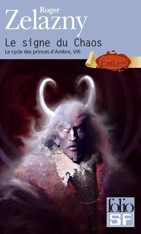 Le cycle des princes d'Ambre (Tome 8) - Le signe du Chaos