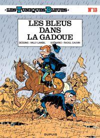 Les Tuniques bleues. Volume 13, Les bleus dans la gadoue