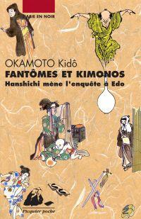 Fantômes et kimonos | OKAMOTO, Kidô. Auteur