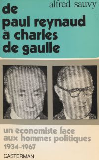 De Paul Reynaud à Charles d...
