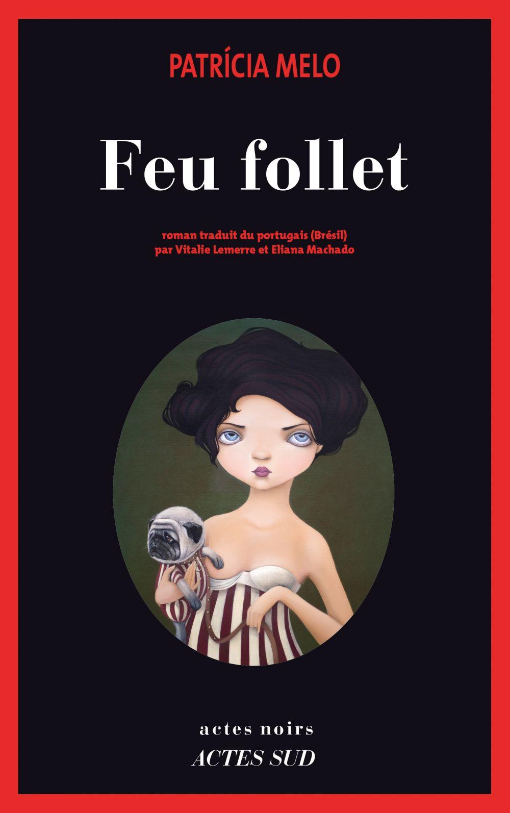 Feu follet | Melo, Patricia. Auteur