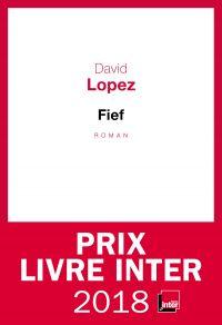 Fief | Lopez, David. Auteur