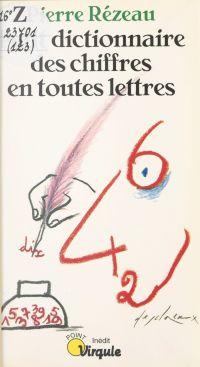 Petit dictionnaire des chif...