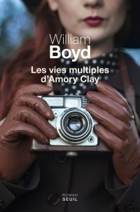 Les Vies multiples d'Amory Clay | Boyd, William
