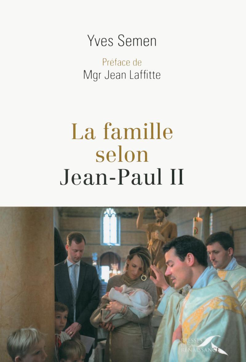 La Famille selon Jean-Paul II