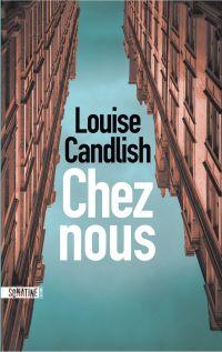 Chez nous | CANDLISH, Louise. Auteur