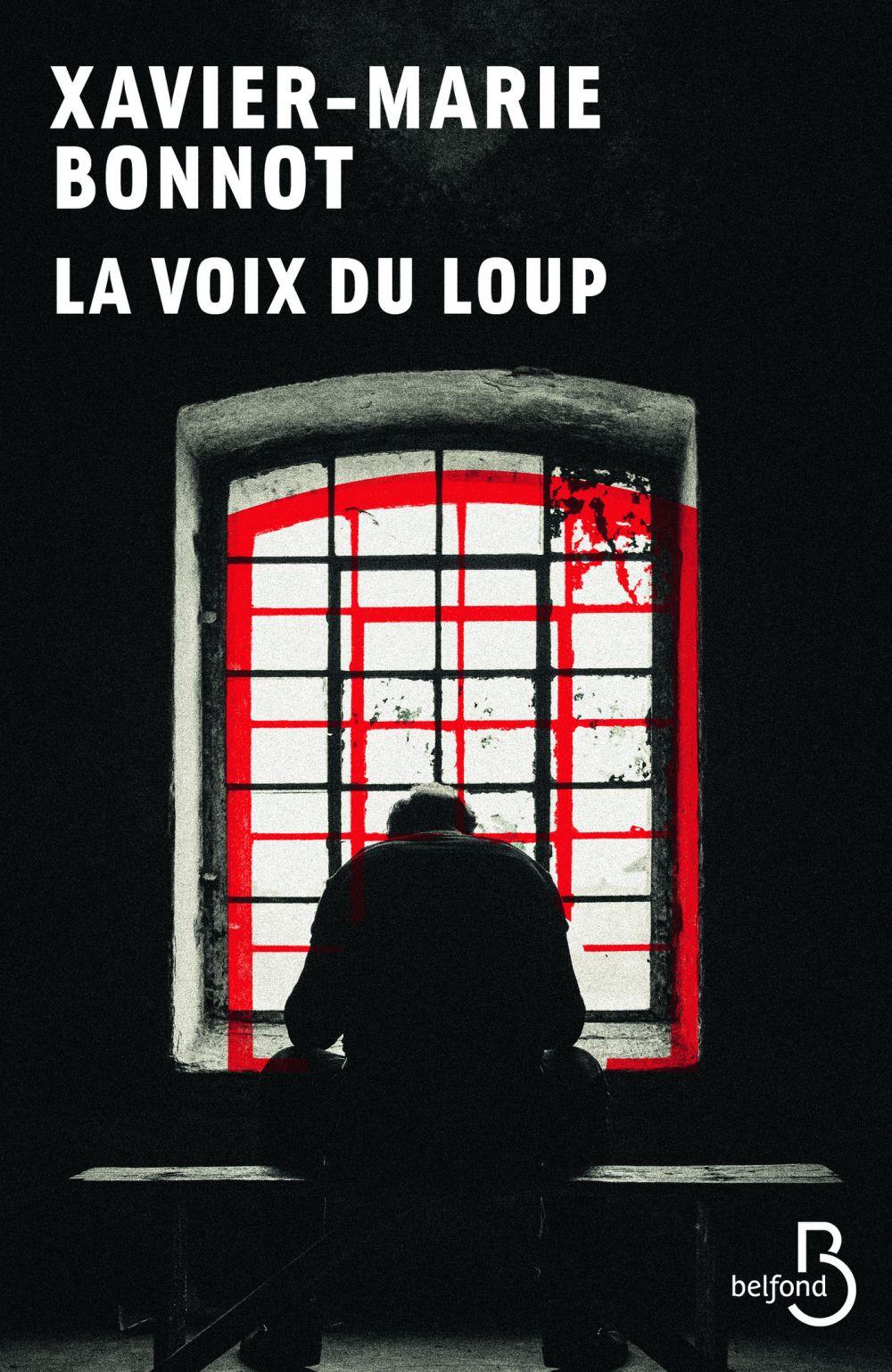 La voix du loup (N. éd) | Bonnot, Xavier-Marie