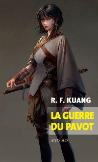 La guerre du pavot | Kuang, R. F.. Auteur