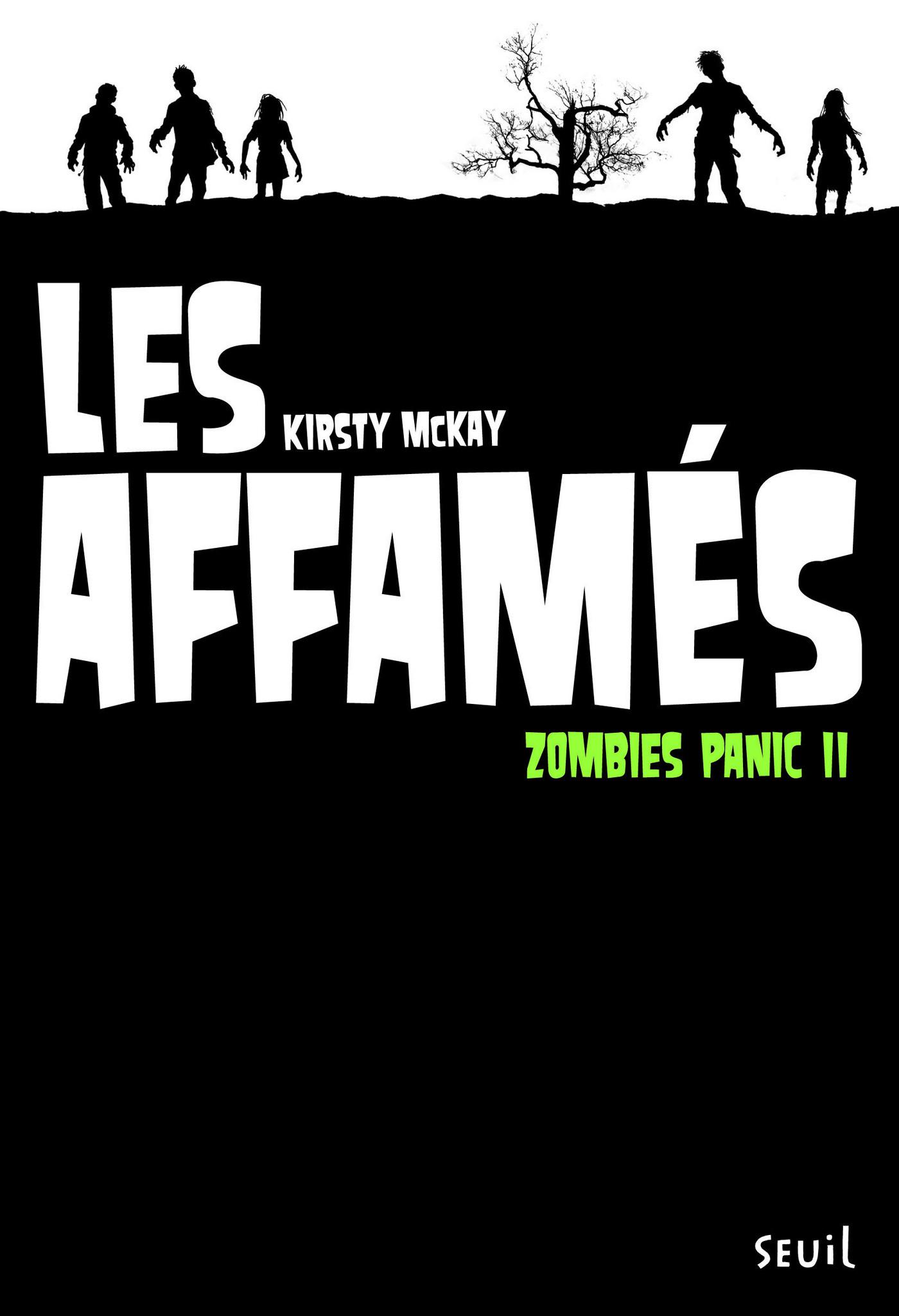 Les Affamés. Zombies Panic,...