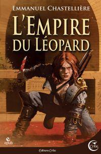 L'Empire du Léopard | CHASTELLIERE, Emmanuel