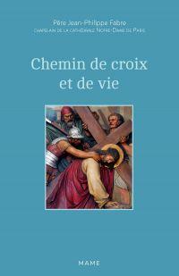 Chemin de croix et de vie