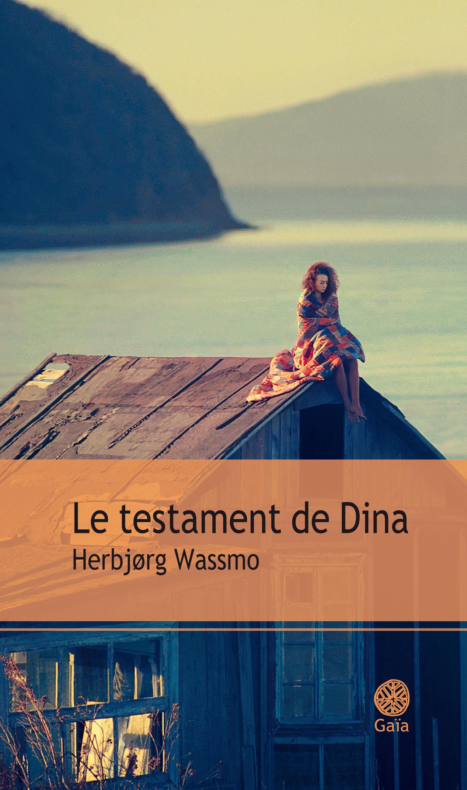 Le testament de Dina | Wassmo, Herbjørg