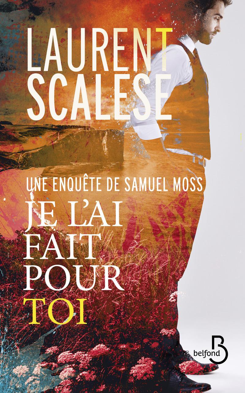 Je l'ai fait pour toi | SCALESE, Laurent. Auteur