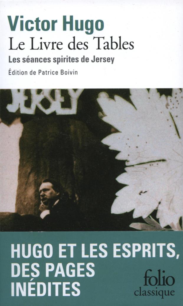 Le Livre des Tables. Les séances spirites de Jersey (édition enrichie)