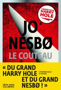 Le couteau | Nesbo, Jo. Auteur