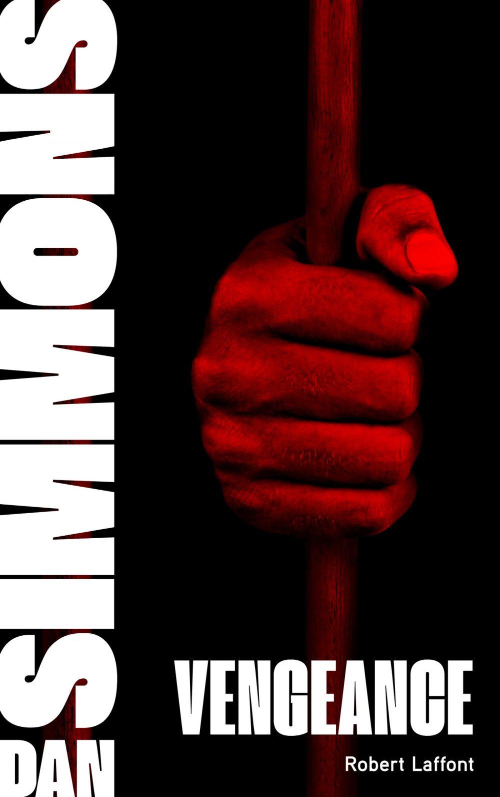 Vengeance - Tome 1   SIMMONS, Dan. Auteur
