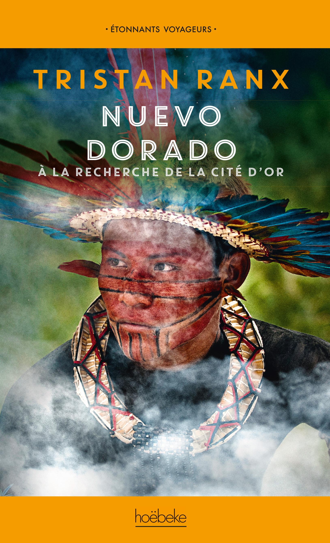 NUEVO DORADO - A LA RECHERCHE DE LA CITE D'OR