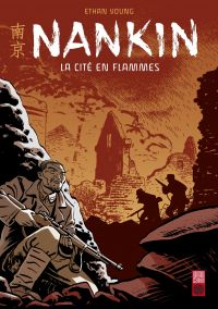 Nankin : la cité en flammes