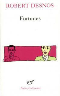 Fortunes | Desnos, Robert. Auteur