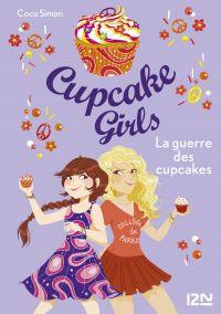 Cupcake Girls - tome 9 : La guerre des cupcakes
