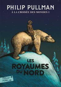 À la croisée des mondes (Tome 1) - Les Royaumes du Nord | Pullman, Philip. Auteur