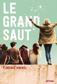 Le grand saut | Hinckel, Florence. Auteur