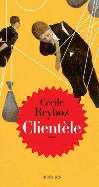Clientèle | Reyboz, Cécile (1968-....). Auteur