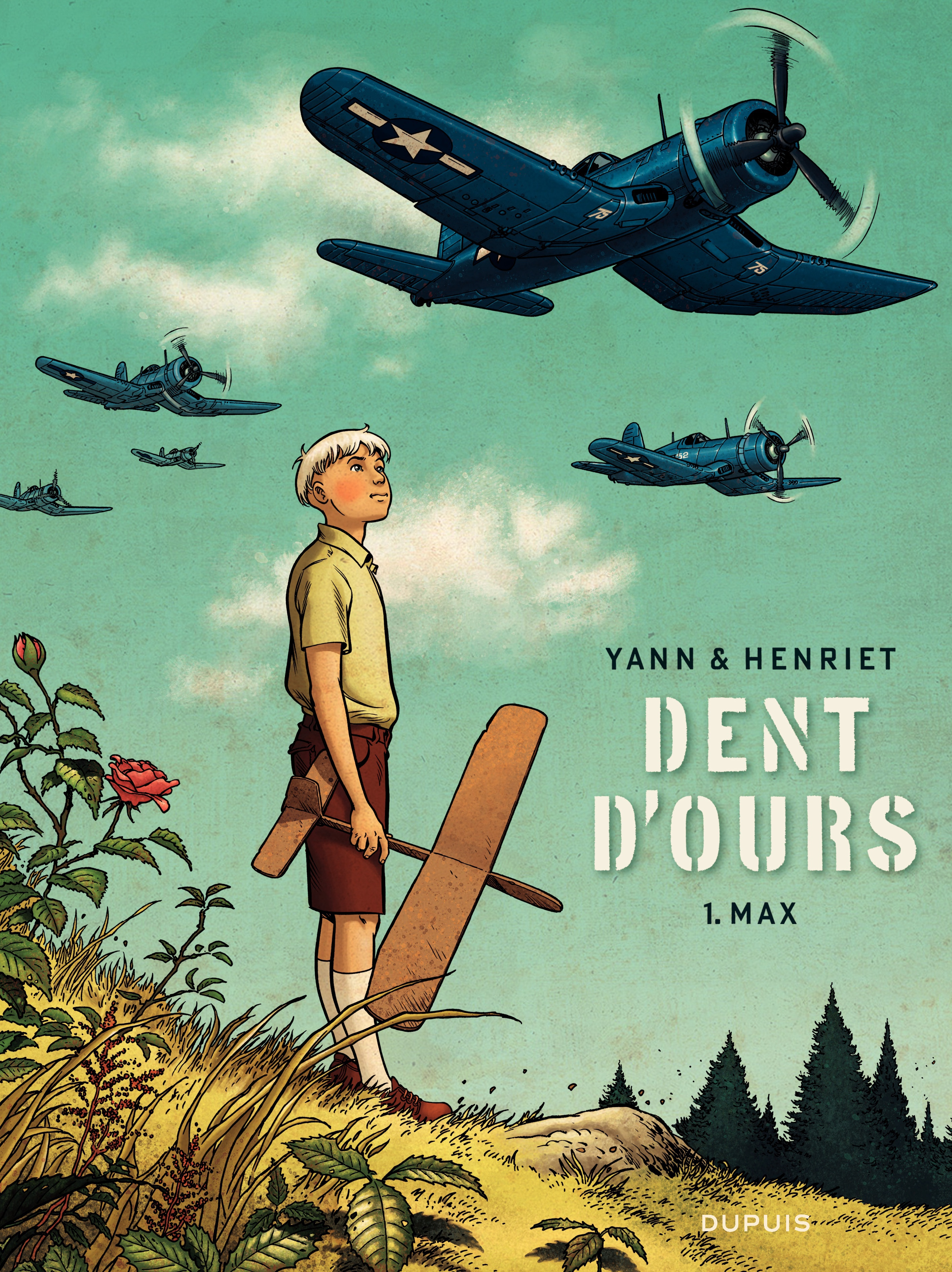 Dent d'ours - tome 1 - Max | Yann,