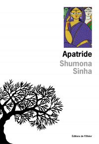 Apatride | Sinha, Shumona. Auteur