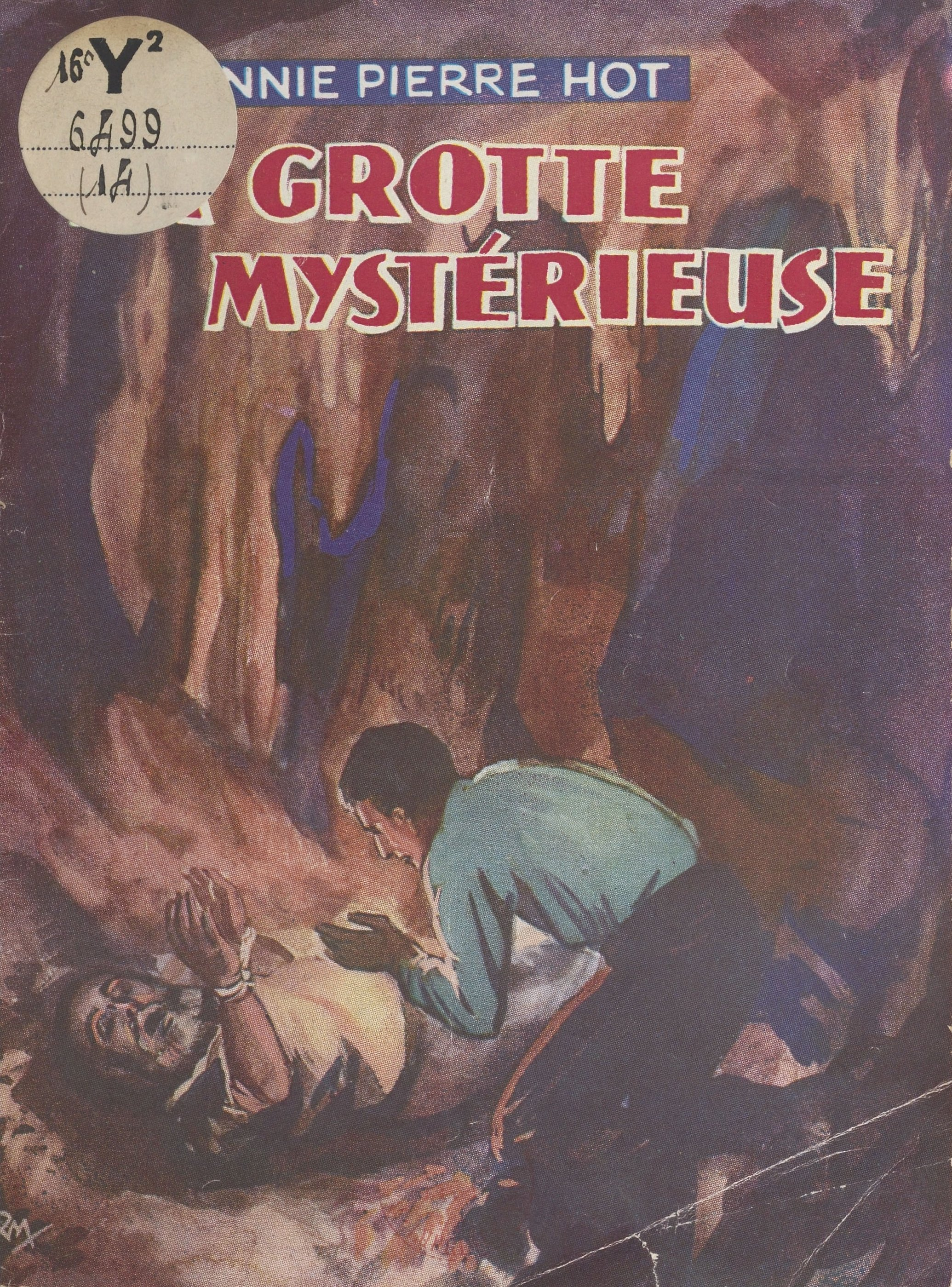 La grotte mystérieuse