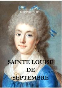 SAINTE LOUISE DE SEPTEMBRE