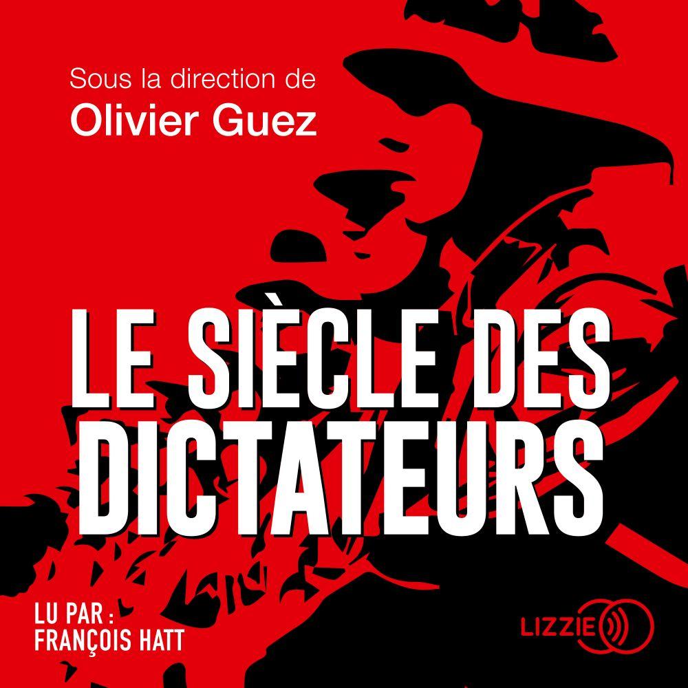 Le Siècle des dictateurs |