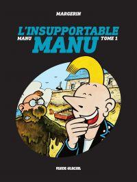 Manu - Tome 1 - L'insupport...
