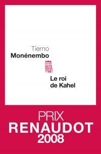 Le Roi de Kahel | Monénembo, Tierno. Auteur