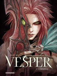 Vesper - Tome 1 - L'Amazone