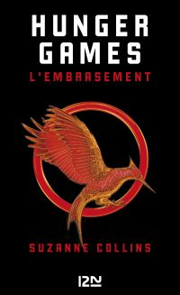 Hunger games. Volume 2, L'embrasement